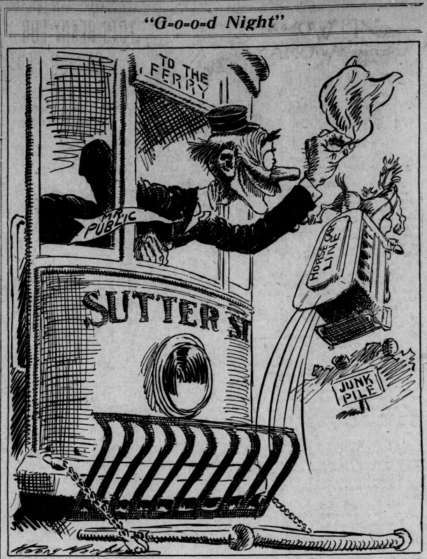 An editorial cartoon from the 04-June-1913 San Francisco Call, Mr Public apparently operates a Sutter Street electric car to the Ferry and bids G-o-o-d Night to the horse car as it makes its way to the junk pile.