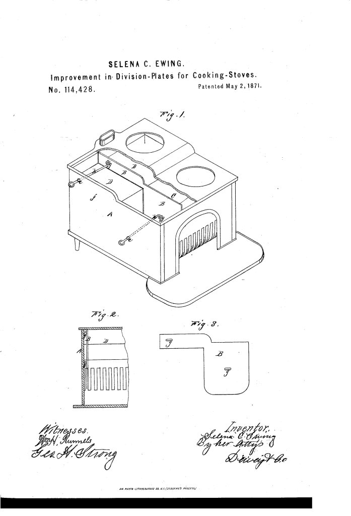 Selena C. Ewing patented an Improvement in division plates for cooking stoves (1871).