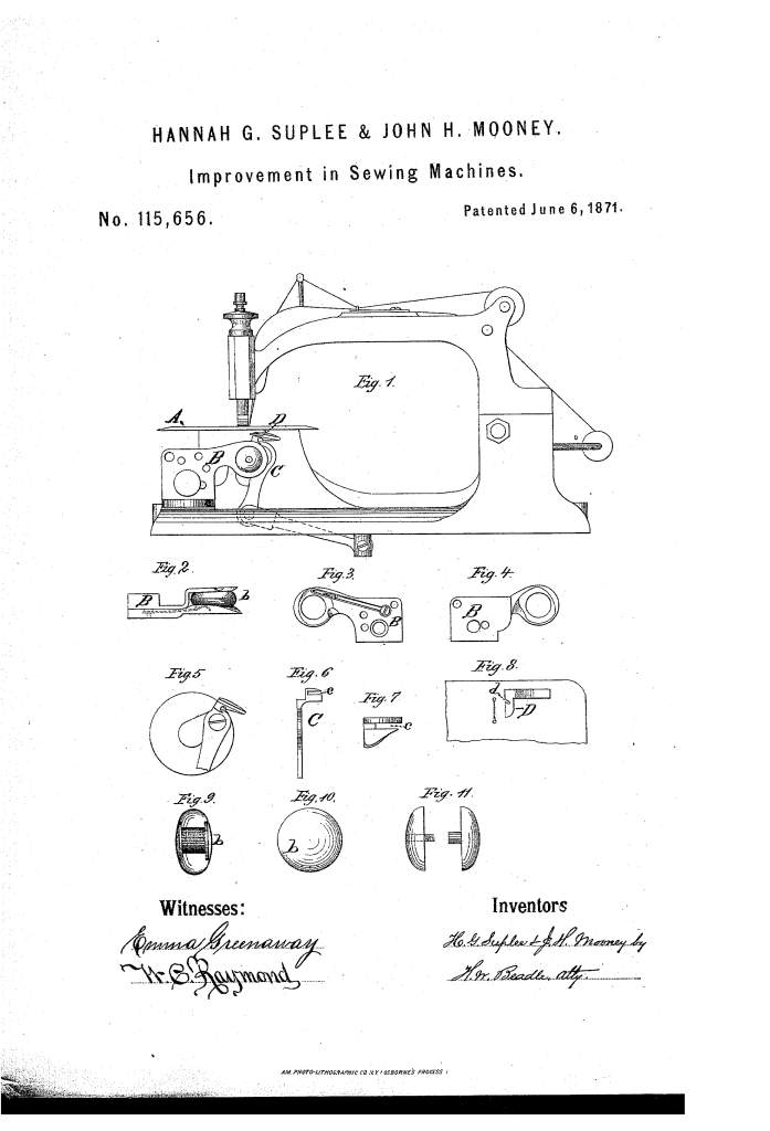 Hannah G. Suplee and John H. Mooney, of San Francisco, patented an Improvement in sewing machines (1871).