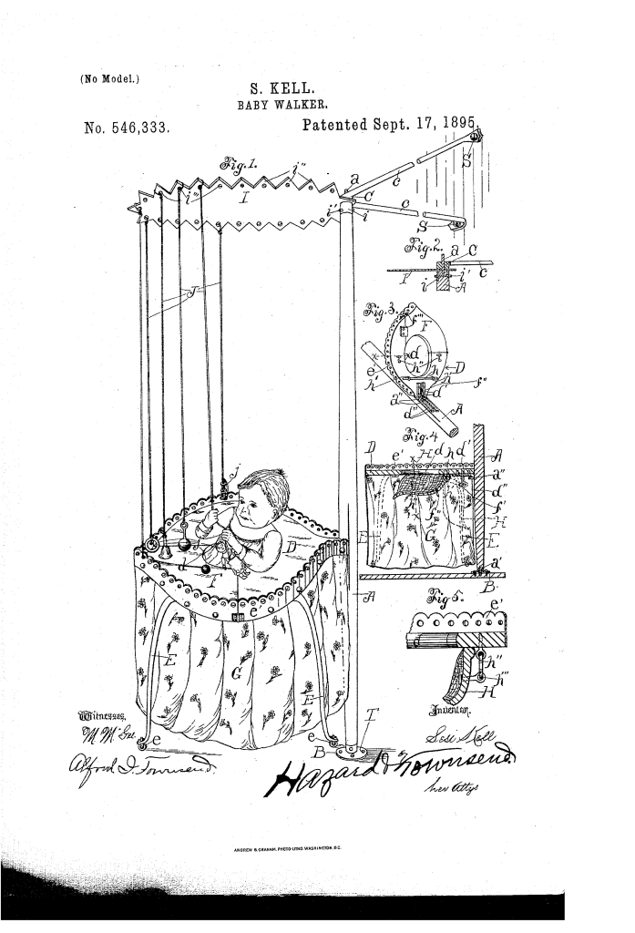 Sesi Kell of Los Angeles patented a baby walker (1895).
