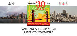 San Francisco - Shanghai Sister Cities.