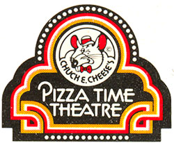 Pizza Time Theatre.