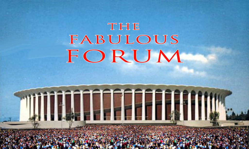 The Fabulous Forum.