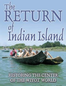 The Return of Indian Island Restoring the Center of the Wiyot World (2004).