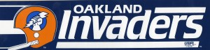 Oakland Invaders.