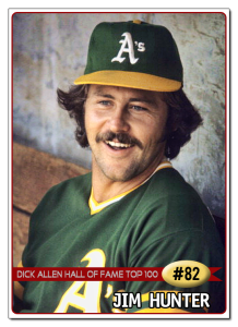 "Jim ""Catfish"" Hunter."